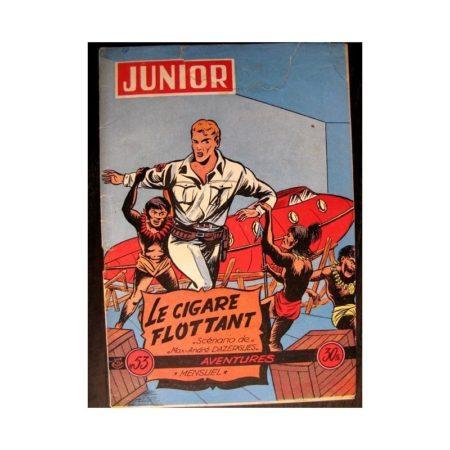 JUNIOR AVENTURES N°53 LE CIGARE FLOTTANT (Editions des Remparts 1955)