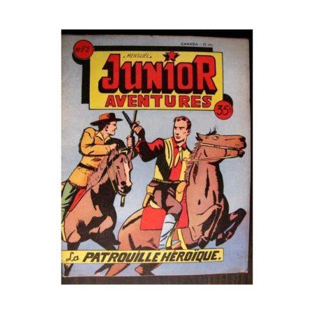 JUNIOR AVENTURES N°72 LA PATROUILLE HEROÏQUE (Editions des Remparts 1956)