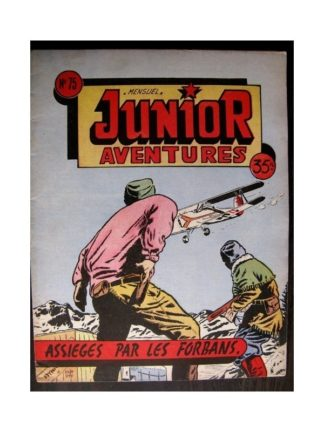 JUNIOR AVENTURES N°75 ASSIÉGÉS PAR LES FORBANS (Editions des Remparts 1957)