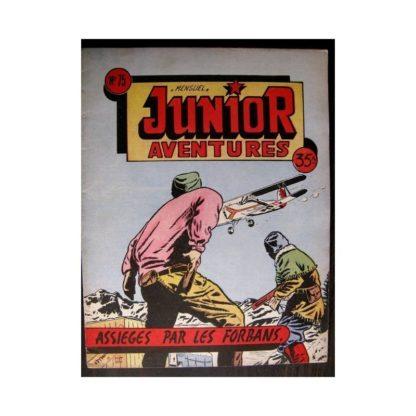 JUNIOR AVENTURES N°75 ASSIÉGÉS PAR LES FORBANS (Editions des Remparts 1957)