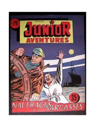 JUNIOR AVENTURES N°76 NAUFRAGÉS DES SARCASSES (Editions des Remparts 1957)