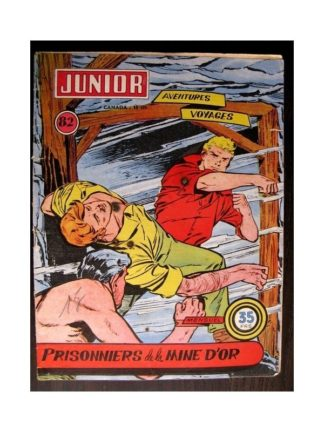 JUNIOR AVENTURES N°82 PRISONNIERS DE LA MINE D'OR (Editions des Remparts 1957)