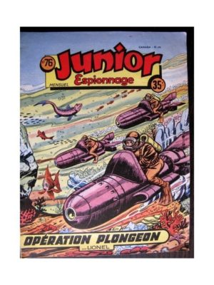 JUNIOR ESPIONNAGE N°76 OPERATION PLONGEON (BRANTONNE) Editions des Remparts