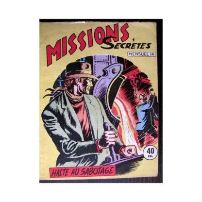 MISSIONS SECRETES N°14 HALTE AU SABOTAGE (Editions des Remparts)