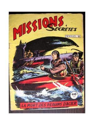 MISSIONS SECRETES N°16 LA MORT DES REQUINS D'ACIER (Editions des Remparts)