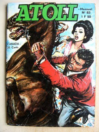 ATOLL N°83 - COLONEL X - DANS LES GRIFFES DE LA GESTAPO (Jeunesse et Vacances 1974)