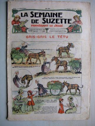 La Semaine de Suzette 6e année n°37 (1910) Gris-Gris le têtu (Guydo) Bleuette Layette