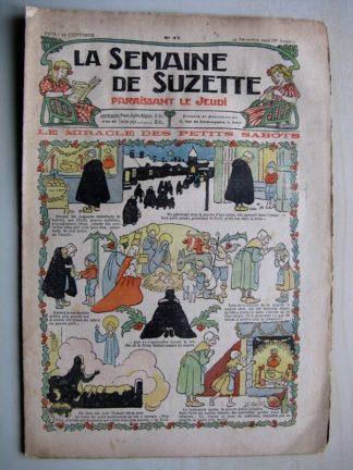 La Semaine de Suzette 6e année n°47 (1910) Miracle des petits sabots (Henri Avelot)