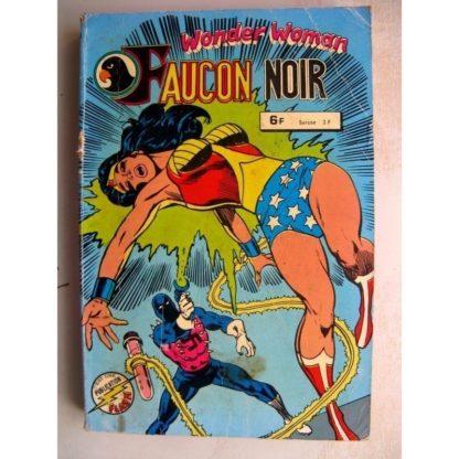 FAUCON NOIR ALBUM 894 (N°15,16) WONDER WOMAN ET ATOM - LA FIN DE LA QUETE