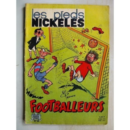 LES PIEDS NICKELES FOOTBALLEURS - ALBUM N°28 (SOCIETE PARISIENNE D'EDITION 1964)
