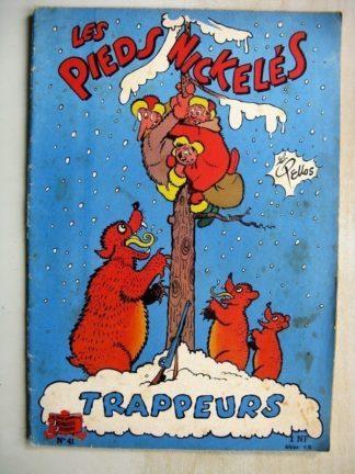 LES PIEDS NICKELES TRAPPEURS - ALBUM N°41 (SOCIETE PARISIENNE D'EDITION 1962)