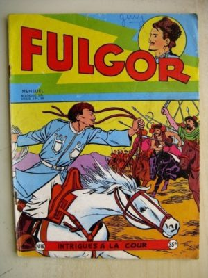 FULGOR N°16 Intrigue à la Cour (Artima 1956)