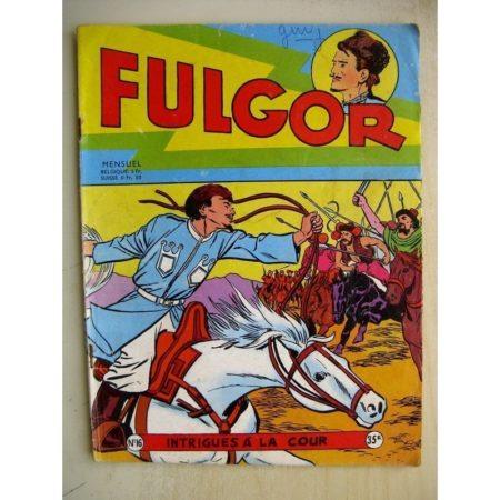 FULGOR N°16 Intrigue à la Cour (Artima 1956)