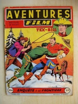 AVENTURES FILM N°64 Tex Bill - Enquête à la frontière (Artima 1957)