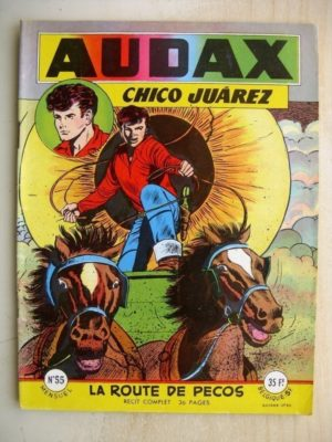 AUDAX N°55 Chico Juarez - La route de Pecos (Artima 1957)
