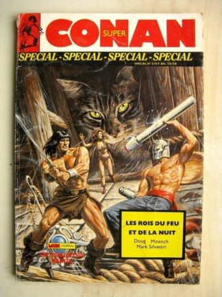 SUPER SPECIAL CONAN N° 3 Les Roi du feu et de la Nuit (Doug Moench - Dark Silvestri)