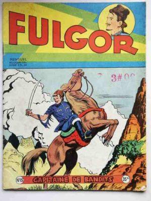FULGOR N°15 Capitaine de Bandits (Artima 1956)