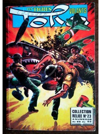 TORA LES TIGRES VOLANTS ALBUM RELIE N°23 (N°89-90-91-92) IMPERIA 1979