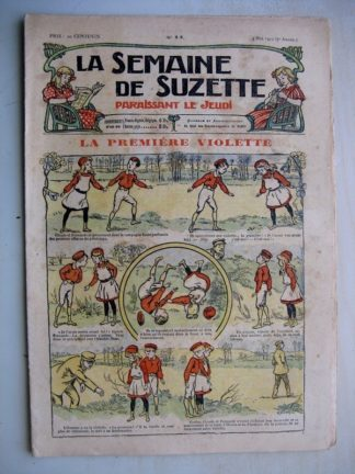 La Semaine de Suzette 7e année n°14 (1911) La première violette - La fée aux papillons