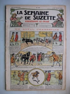 La Semaine de Suzette 8e année n°10 (1912) Un royal charretier (Louis XVI) Bleuette Liseuse