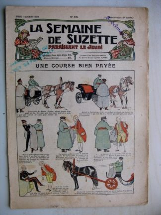 La Semaine de Suzette 8e année n°46 (1912) Une course bien payée (Pinchon) Réclame originale (Henri de Sta)