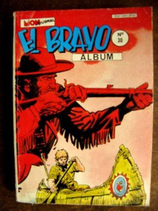 EL BRAVO ALBUM RELIE 30 (N°88-89-90) WESTERN FAMILY - LARRY YUMA (MON JOURNAL 1985)