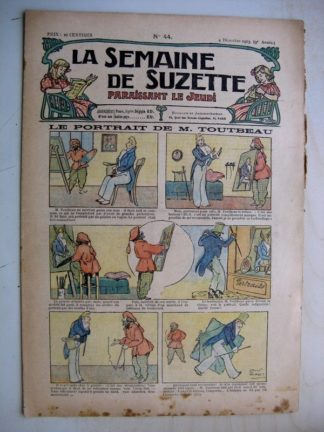 La Semaine de Suzette 9e année n°44 (1913) Le portrait de monsieur Toutbeau (Léonce Burret)