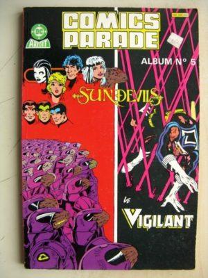 COMICS PARADE ALBUM 5 (9,10) LE VIGILANT (Vendetta – Journal) SUNDEVILS (opération manquée – Voler un soleil)
