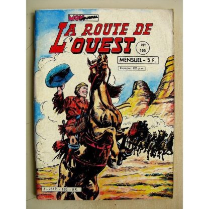 LA ROUTE DE L'OUEST N° 105 L'or de Hangtown