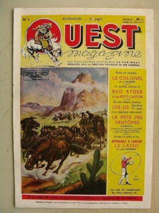 OUEST MAGAZINE N°1 Le colonel (Blasco) Red Ryder (le cavalier rouge) Joe Jo sheriff de 1ère classe (Claude Marin) Marijac 1953
