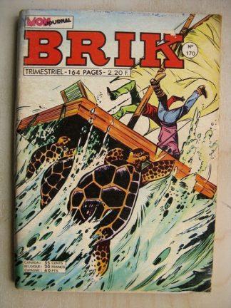 BRIK N°170 FISHBOY (Le bateau fantôme) Claudio et les chevaliers de la table ronde - LE CORSAIRE DE FER (La terre tremble)