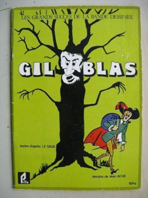 Gil Blas (Jean Ache – Lesage) Grands Succès de la BD – Prifo 1977