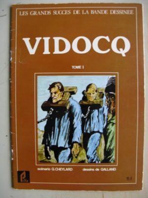 Vidocq (Tome 1)  (André Galland – Georges Cheylard) Grands Succès de la BD – Prifo 1977