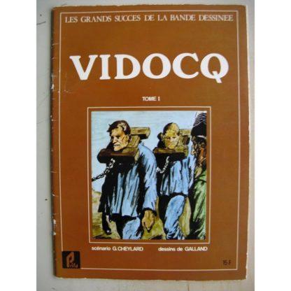 Vidocq (Tome 1) (André Galland - Georges Cheylard) Grands Succès de la BD - Prifo 1977