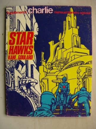 STAR HAWKS (Kane/Goulard) Editions du Square 1979