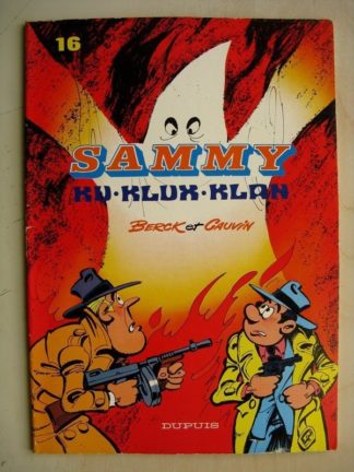 SAMMY 16 - KU KLUX KLAN BERCK / CAUVIN DUPUIS 1983 EO