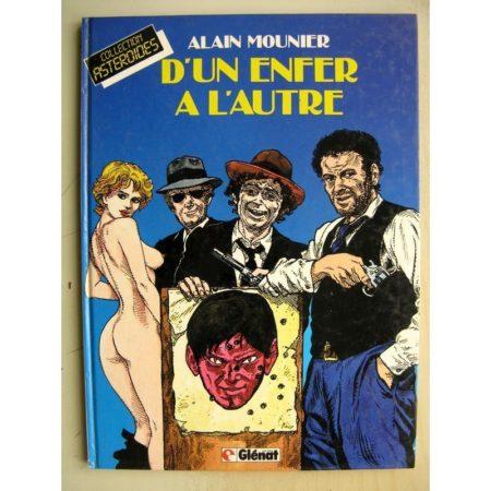 D'un enfer à l'autre - Alain Mounier Collection Astérïdes (Glénat 1983) Edition Originale (EO)