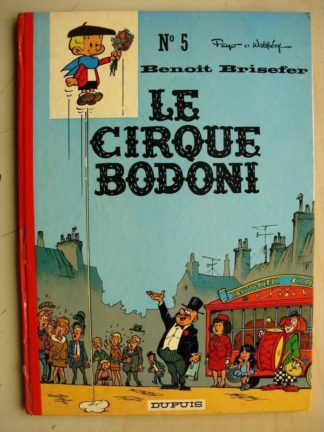 BENOIT BRISEFER TOME 5 - Le cirque Bodoni (Peyo) Dupuis 1973