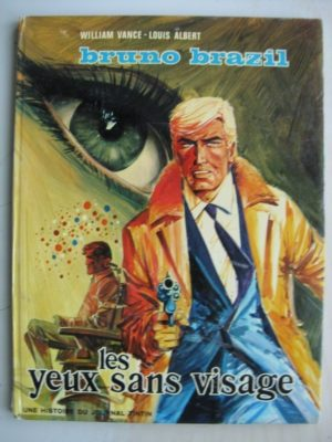 BRUNO BRAZIL – Les yeux sans visage – Edition originale (EO) Dargaud 1971 – William Vance – Louis Albert
