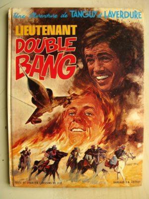 TANGUY ET LAVERDURE – Lieutenant Double Bang – Edition Originale (EO) Dargaud 1970