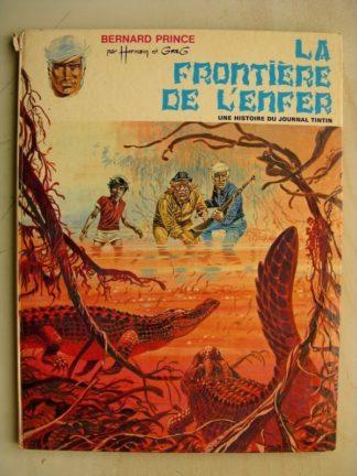 BERNARD PRINCE - La fronière de l'enfer - Edition Originale (EO) Dargaud 1970