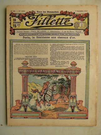FILLETTE (SPE) N°600 (7 septembre 1919) Paola la Vénitienne aux cheveux d'or (Janko) La dot d'Alice (nouvelle patriotique)