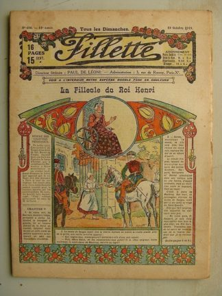 FILLETTE (SPE) N°606 (19 octobre 1919) La filleule du roi Henri (Rolno - Paul Daroy) Tintin est malin (Louis Forton)