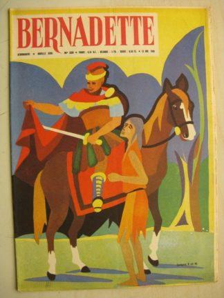 BERNADETTE N°229 (13 novembre 1960) Moustache et Trottinette (Calvo) Rosamée aux yeux clos (Manon Iessel - Isabelle Gendron)