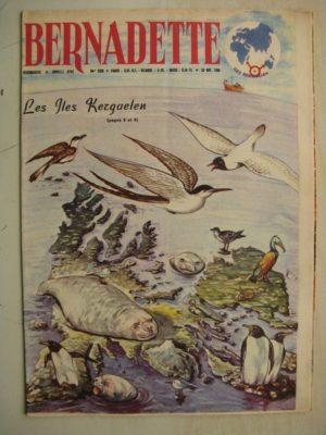 BERNADETTE N°230 (20 novembre 1960) Moustache et Trottinette (Calvo) Rosamée aux yeux clos (Manon Iessel) Iles Kerguelen