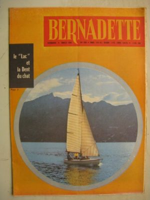 BERNADETTE N°232 (4 décembre 1960) La demande de Guillermine (légende de Savoie) Rosamée aux yeux clos (Manon Iessel)