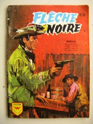 FLECHE NOIRE N°9 Trois suspects (Aredit Courage Exploit 1969)