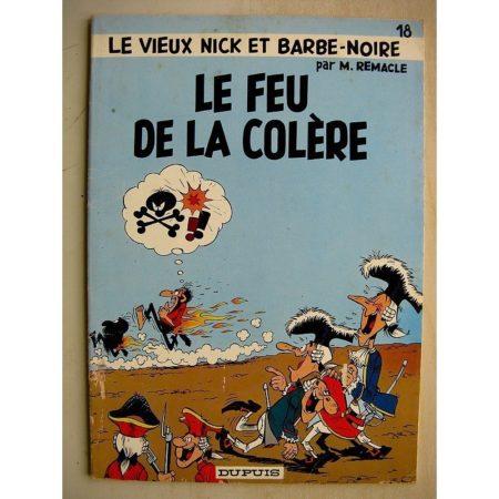 LE VIEUX NICK ET BARBE NOIRE 18 - LE FEU DE LA COLERE (Marcel Remacle) DUPUIS 1974 Edition Originale