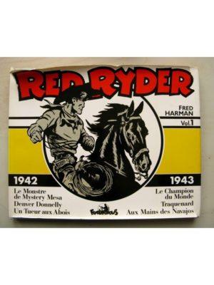 RED RYDER – Intégrale volume 1 (1942-1943) Fred Harman – Futuropolis 1982