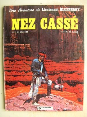 BLUEBERRY TOME 18 – Nez Cassé (Charlier – Giraud) Dargaud 1980 – Edition Originale (EO)